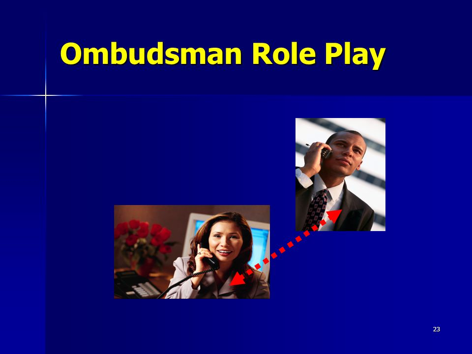23 Ombudsman Role Play