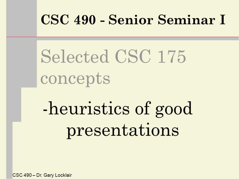 CSC 490 – Dr.