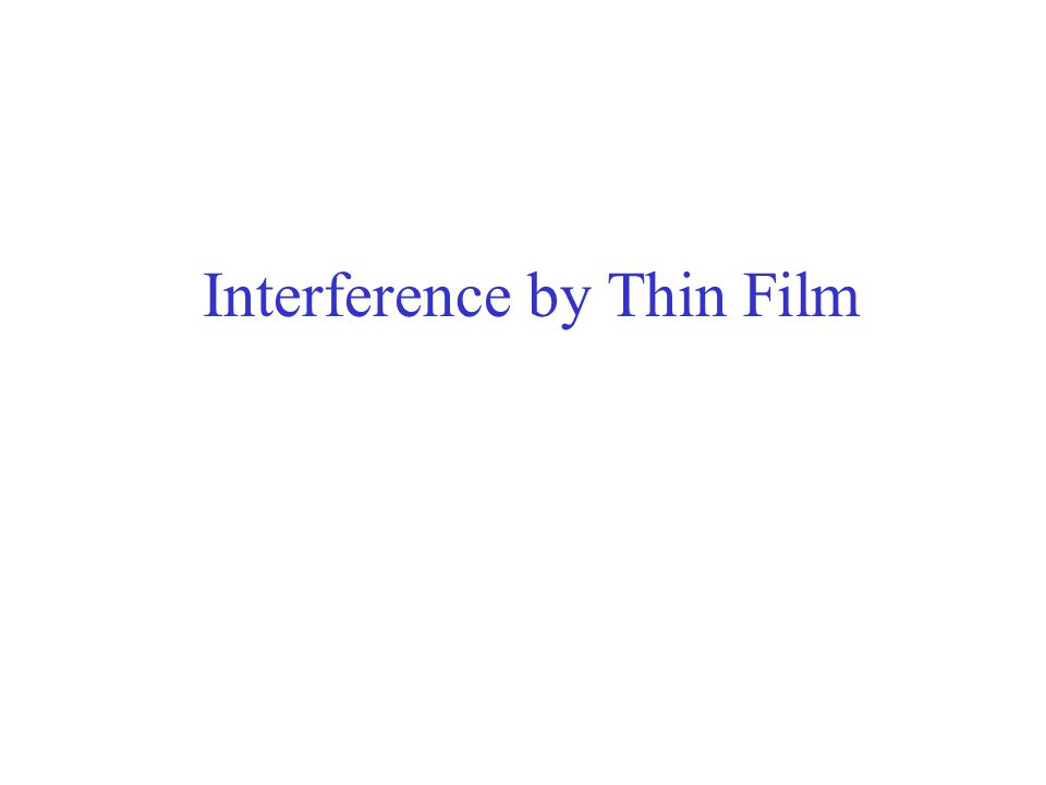 Interference by Thin Film