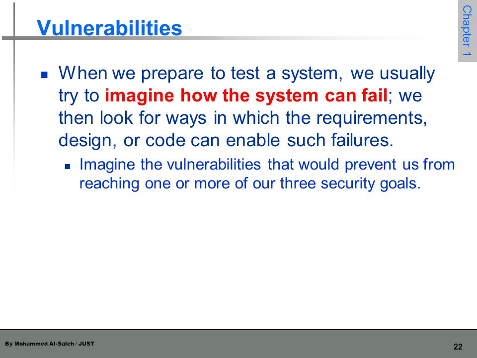 By Mohammed Al-Saleh / JUST 23 Chapter 1 Vulnerabilities of Computing Systems