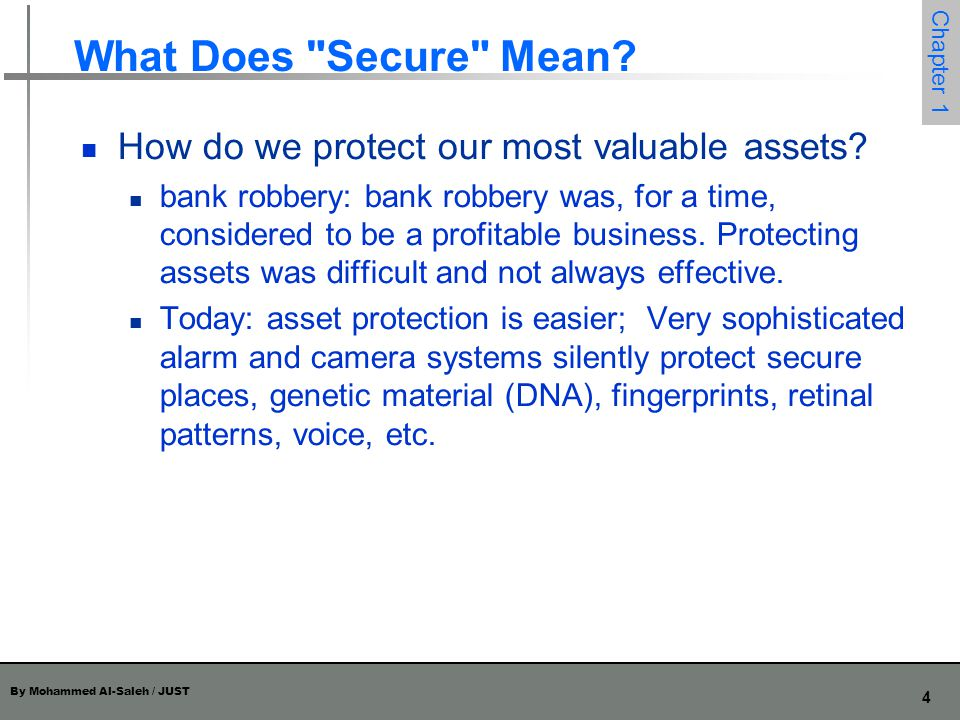 By Mohammed Al-Saleh / JUST 5 Chapter 1 What Does Secure Mean?