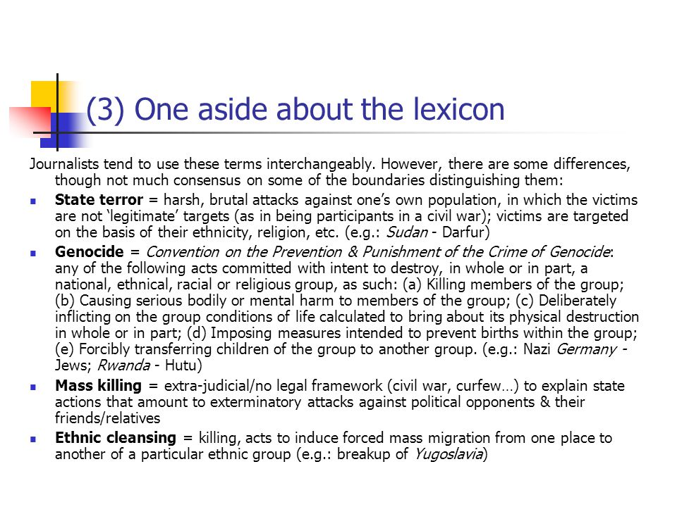 (3) One aside about the lexicon Journalists tend to use these terms interchangeably.