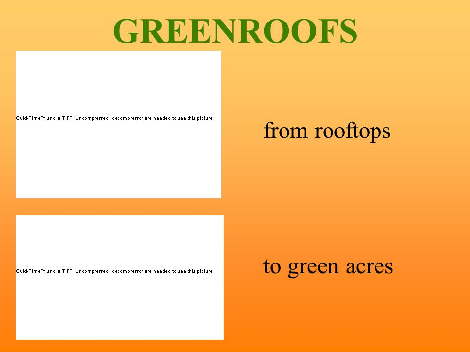 GREENROOFS from rooftops to green acres