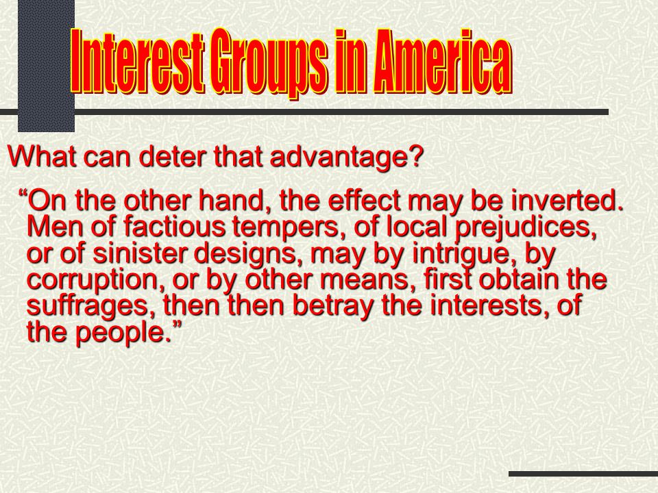 Hey, how do interest groups work.