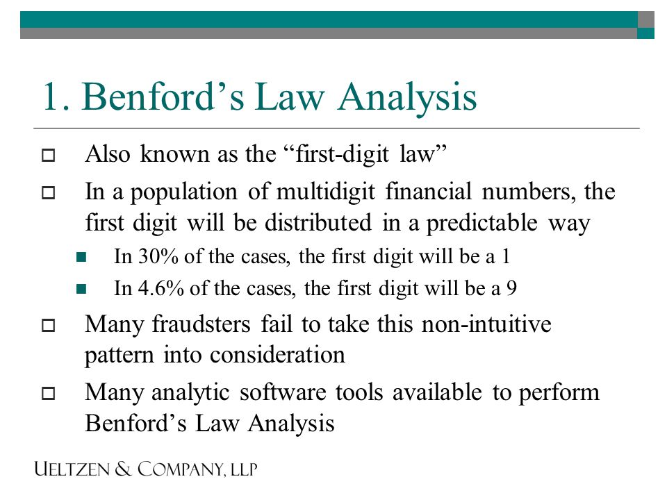 """1. Benford's Law Analysis  Also known as the """"first-digit law""""  In a population of multidigit financial numbers, the first digit will be distributed"""