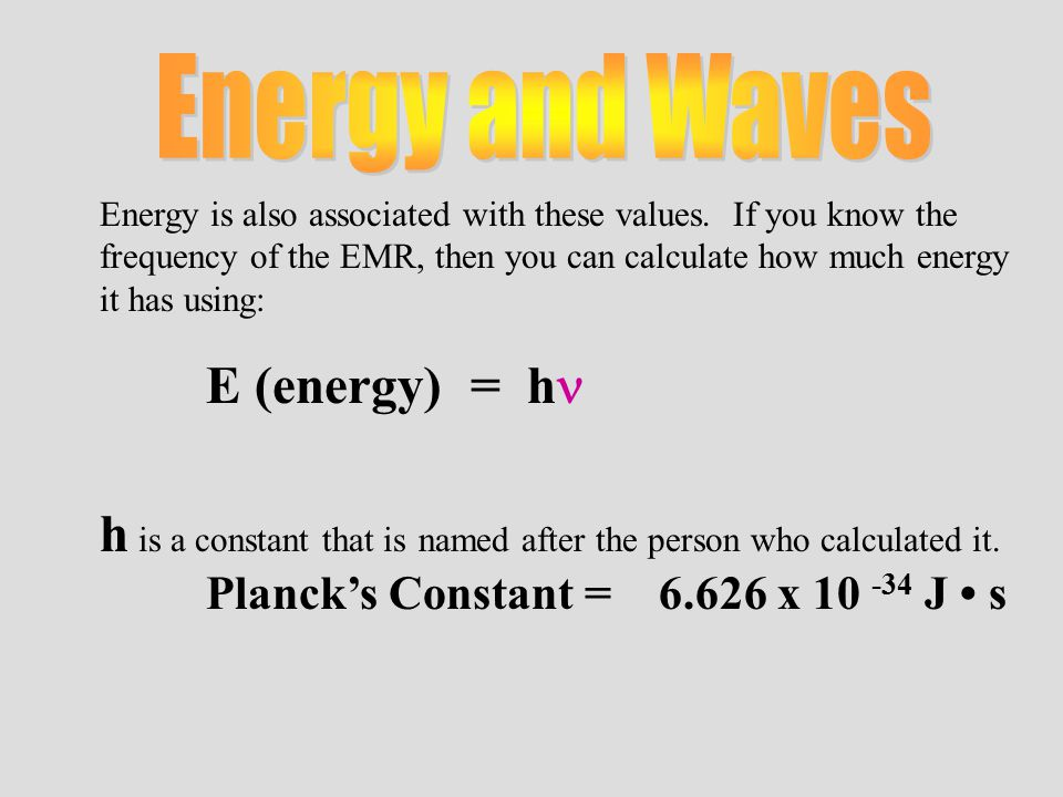Energy is also associated with these values.