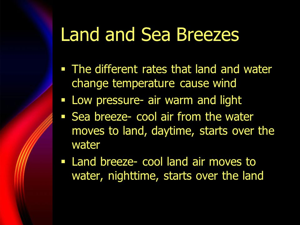 Monsoons  Monsoons are powerful land and sea breezes  Change direction with the seasons  India!.