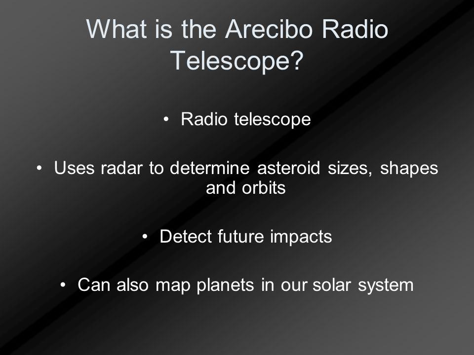 What is the Arecibo Radio Telescope.