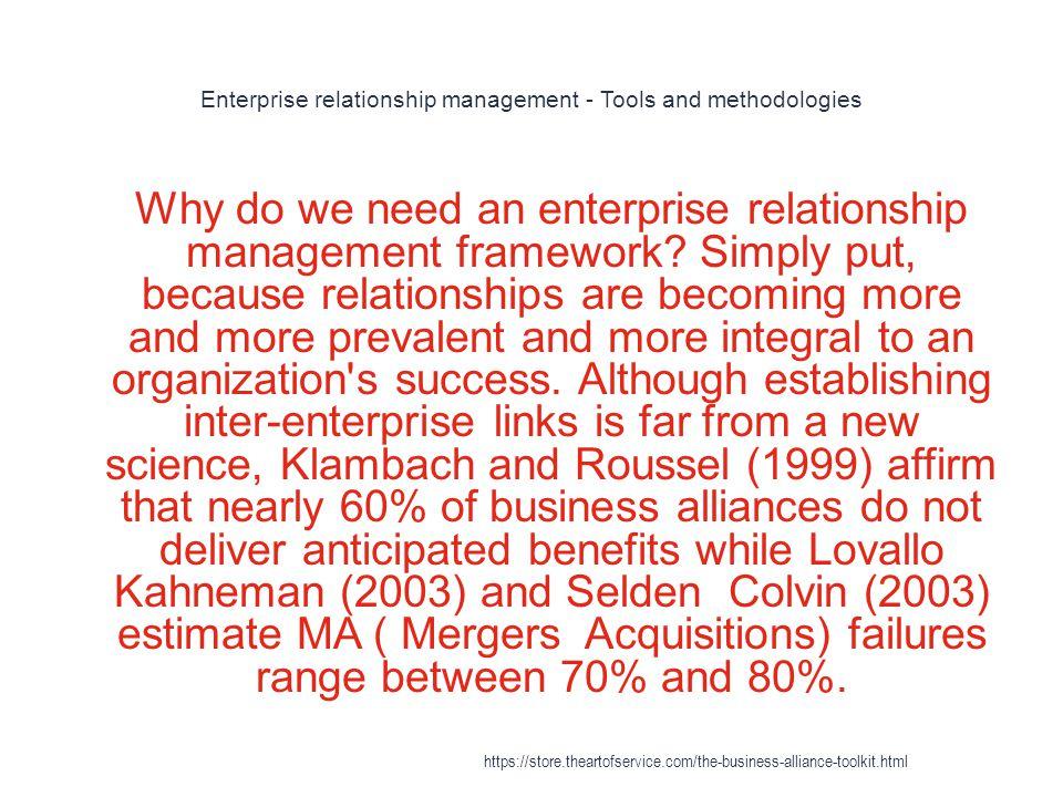 Enterprise relationship management - Tools and methodologies 1 Why do we need an enterprise relationship management framework.