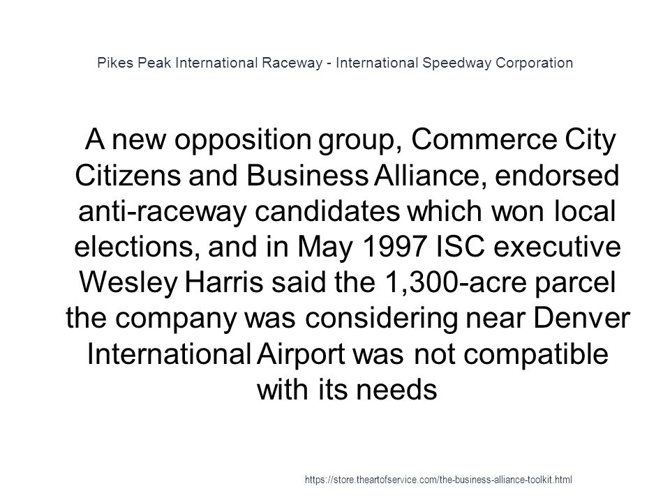 Pikes Peak International Raceway - International Speedway Corporation 1 A new opposition group, Commerce City Citizens and Business Alliance, endorsed