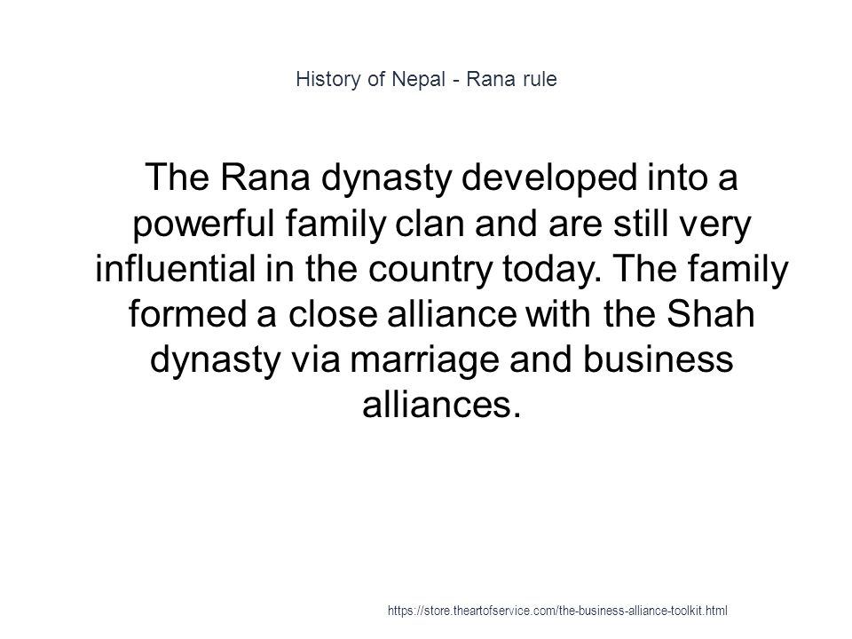 History of Nepal - Rana rule 1 The Rana dynasty developed into a powerful family clan and are still very influential in the country today.