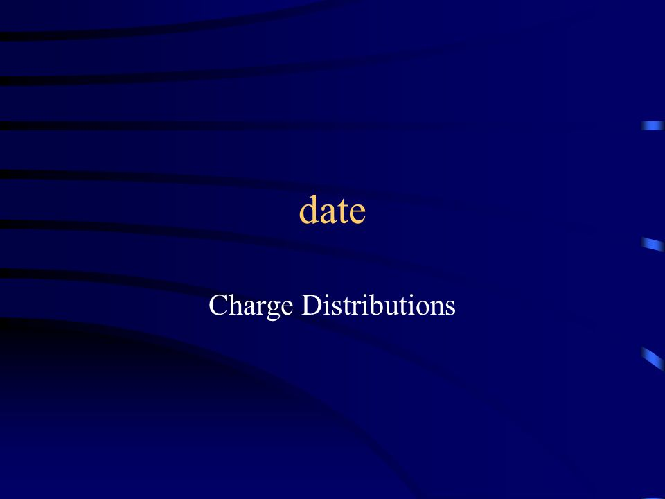 date Charge Distributions