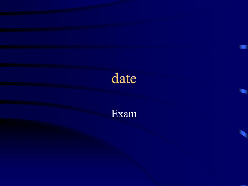 date Exam