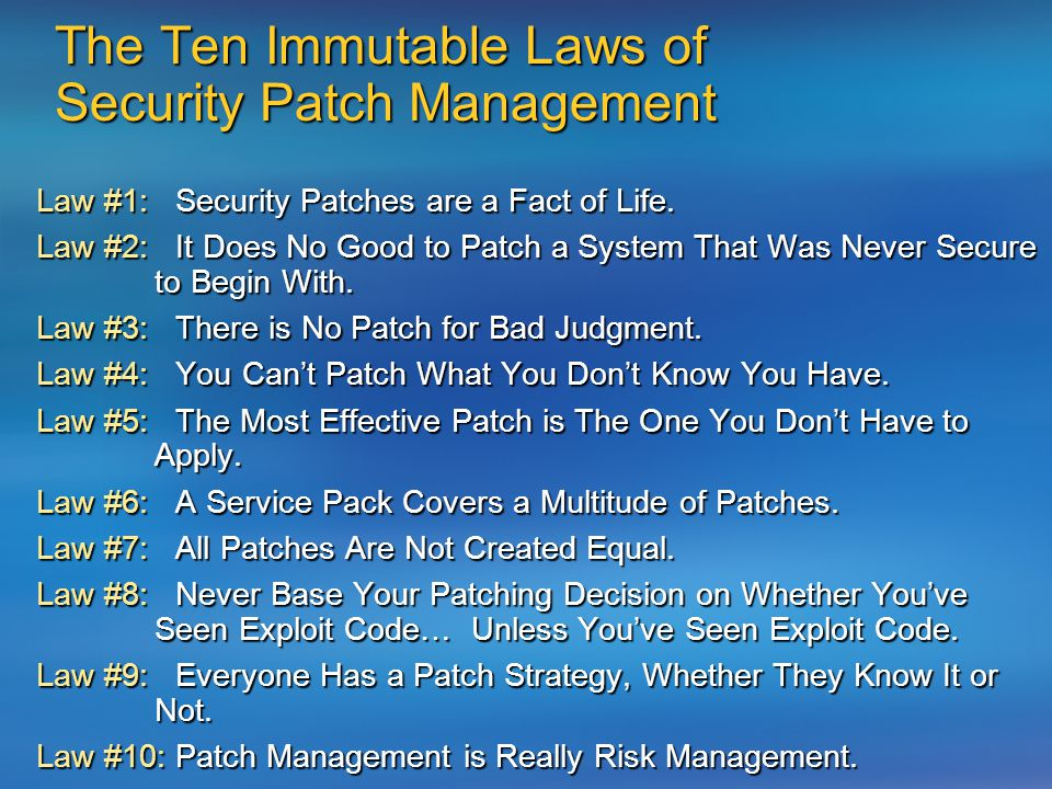 Law #1: Security Patches are a Fact of Life.