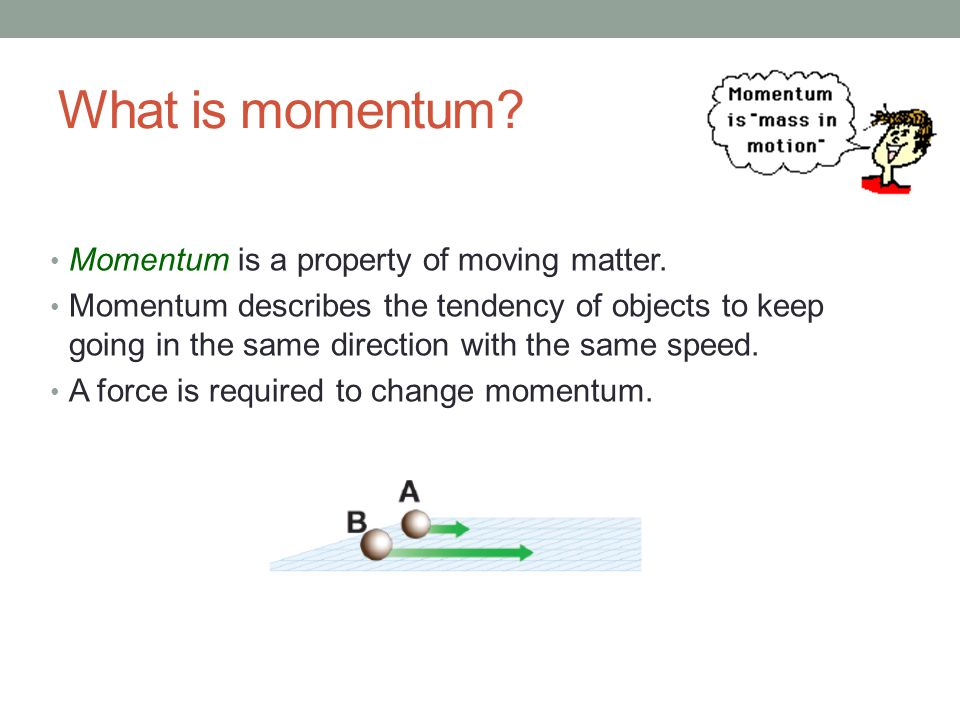 Momentum Equation p = m v p = momentum vector m = mass v = velocity vector