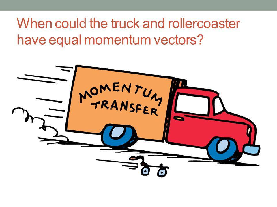 Equivalent Momenta Bus: m = 9000 kg; v = 16 m /s p = 1.44 ·10 5 kg · m /s Train: m = 3.6 ·10 4 kg; v = 4 m /s p = 1.44 ·10 5 kg · m /s Car: m = 1800 kg; v = 80 m /s p = 1.44 ·10 5 kg · m /s