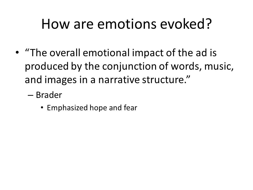How are emotions evoked.