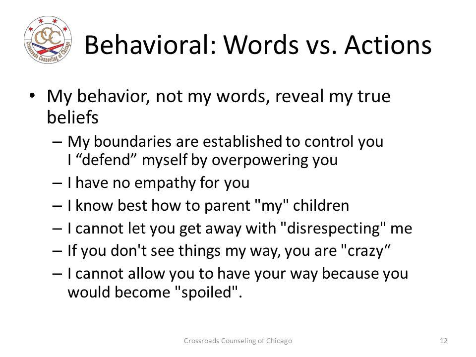 Behavioral: Words vs.