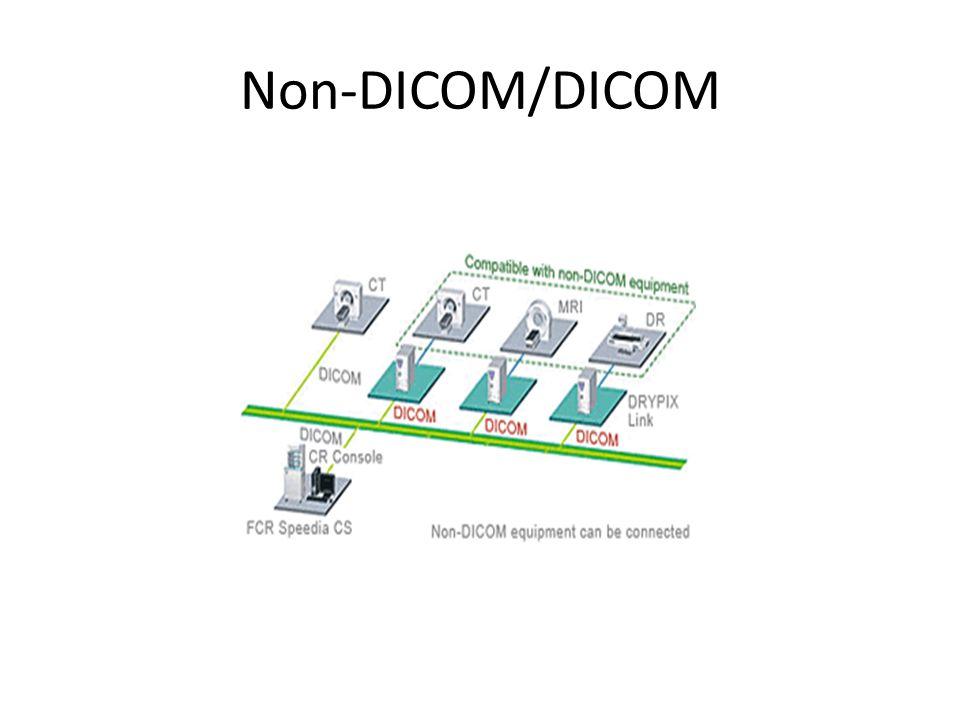 Non-DICOM/DICOM