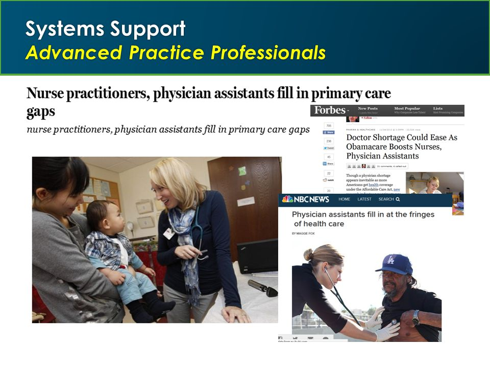 Systems Support Advanced Practice Professionals
