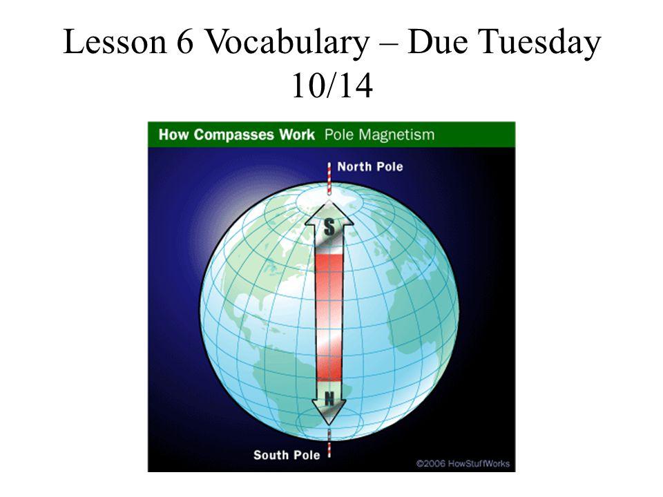Lesson 6 Vocabulary – Due Tuesday 10/14
