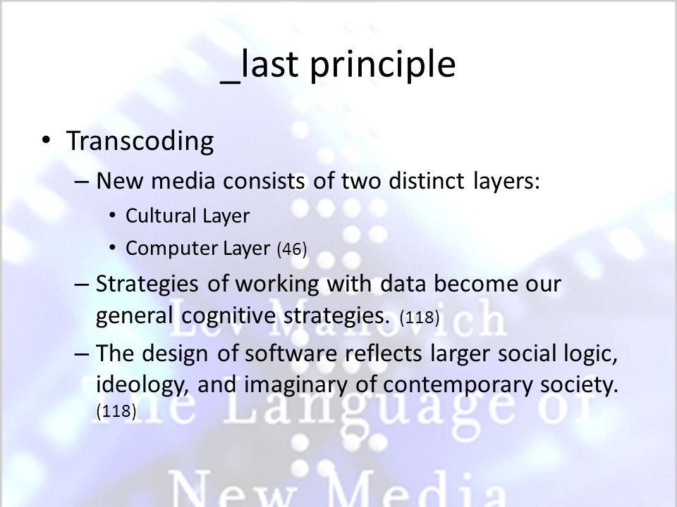 _the principles of new media Automation – Creation, manipulation, and access operations can be automated.