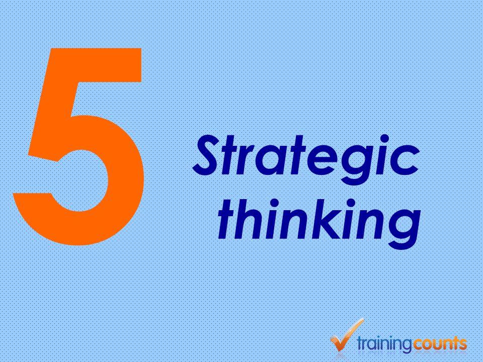5 Strategic thinking