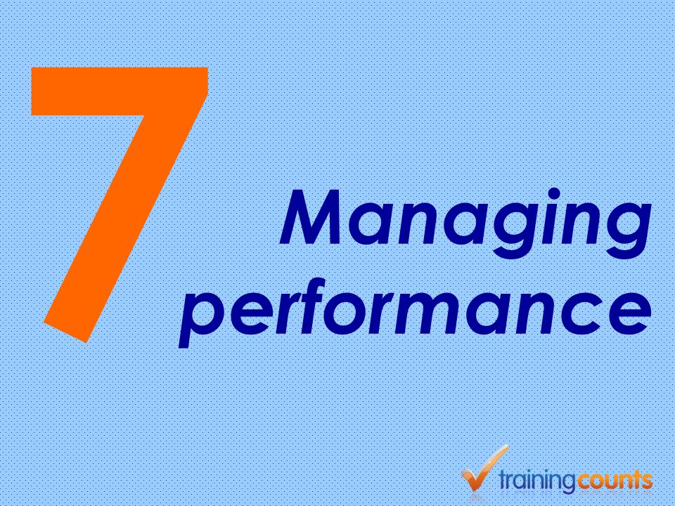 7 Managing performance