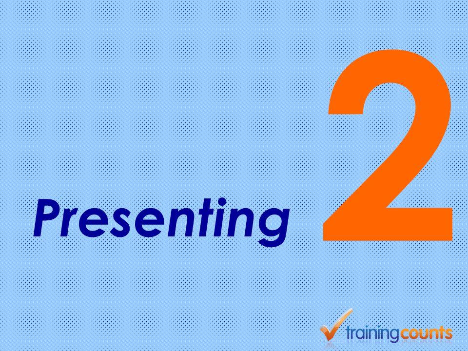 2 Presenting