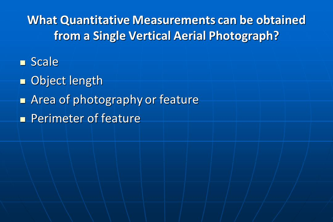What Quantitative Measurements can be obtained from a Single Vertical Aerial Photograph.