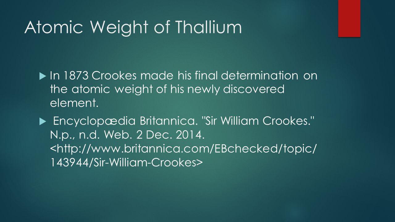 Characteristics of Cathode Rays  Crookes discovered new characteristics of cathode rays in the year 1879.