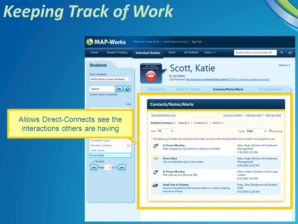 Keeping Track of Work Allows Direct-Connects see the interactions others are having