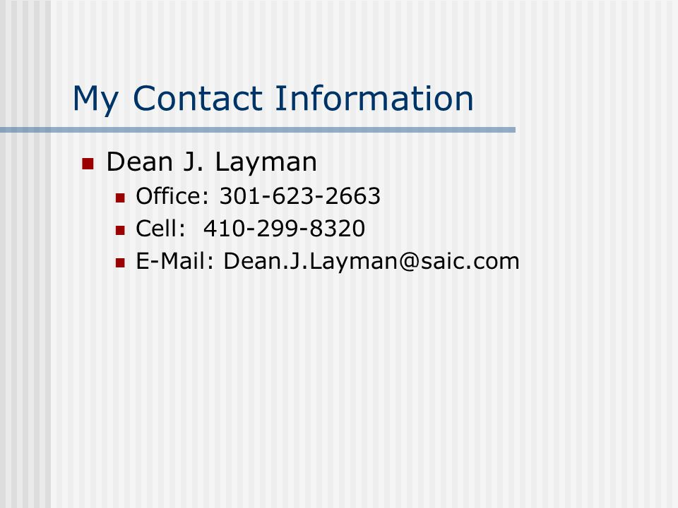 My Contact Information Dean J.