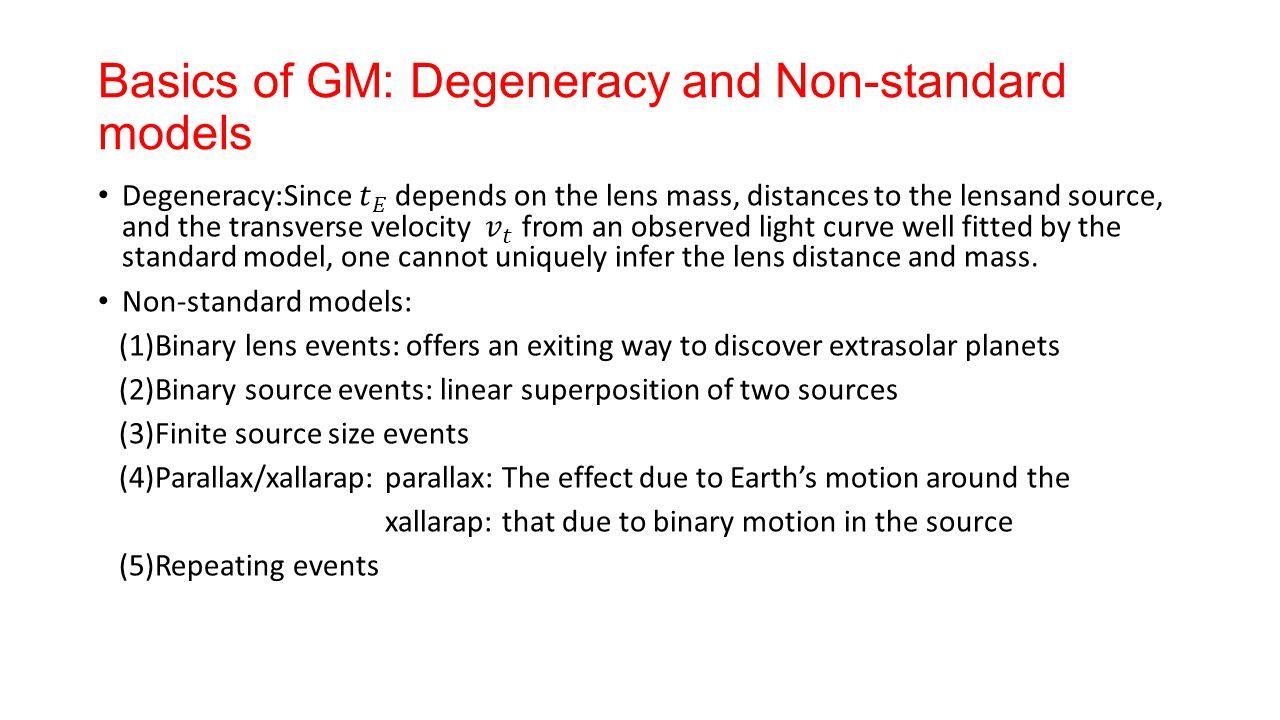 Basics of GM: Degeneracy and Non-standard models