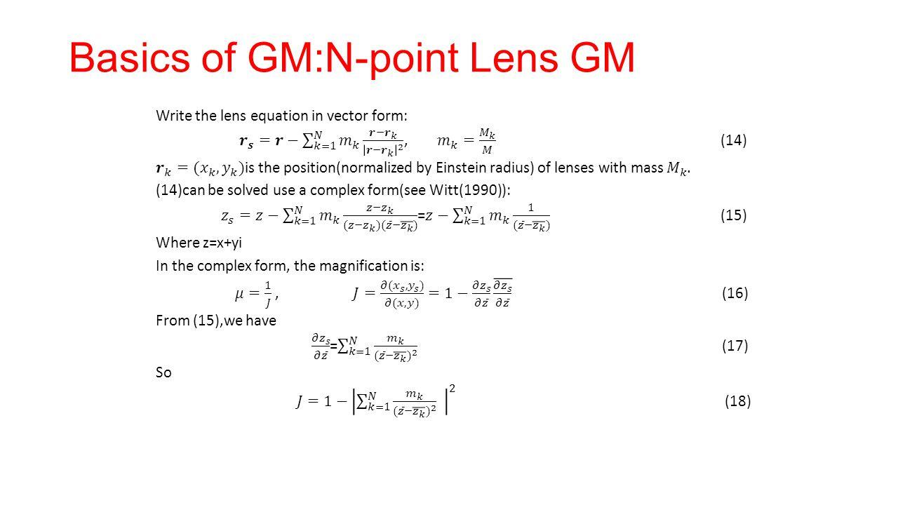 Basics of GM:N-point Lens GM