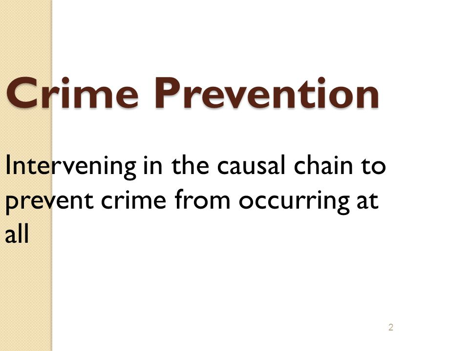 1 Situational Crime Prevention Strategies Prof (Dr) G S Bajpai Chairperson, Centre for Criminal Justice Administration National Law Institute Universi