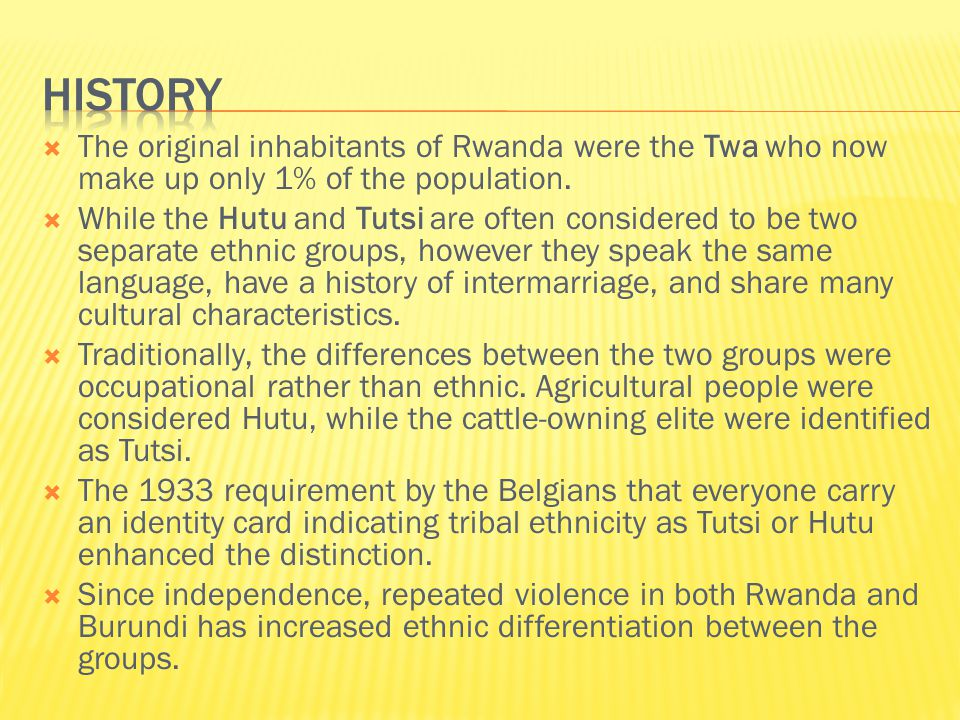  Rwanda was first a part of the German East Africa colony (1890).
