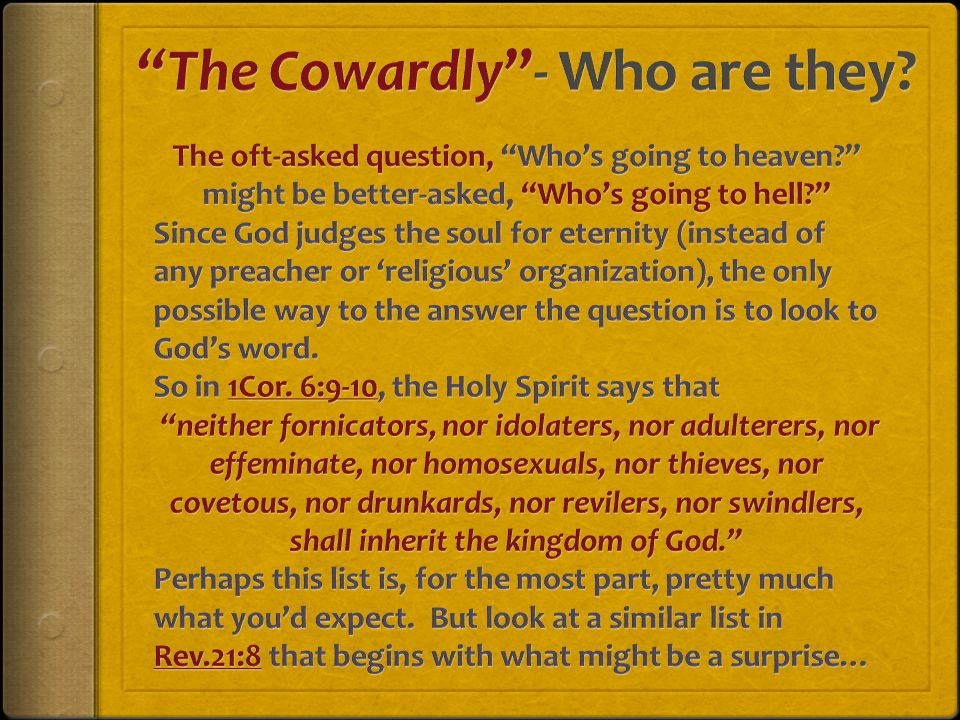 Who are The Cowardly .