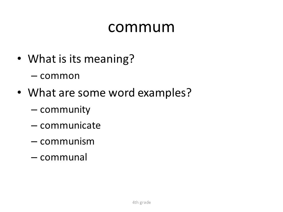 commum What is its meaning. – common What are some word examples.