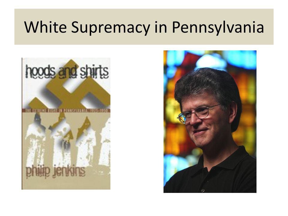 White Supremacy in Pennsylvania