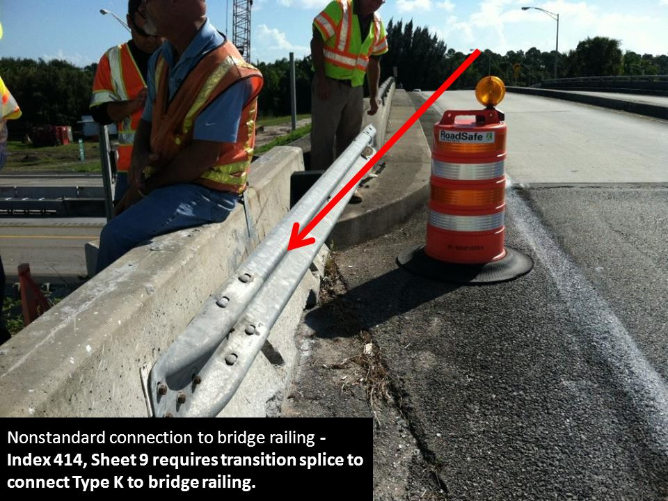 Nonstandard connection to bridge railing - Index 414, Sheet 9 requires transition splice to connect Type K to bridge railing.
