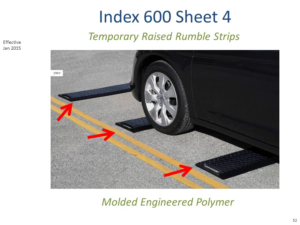 Index 600 Sheet 4 52 Temporary Raised Rumble Strips Molded Engineered Polymer Effective Jan 2015
