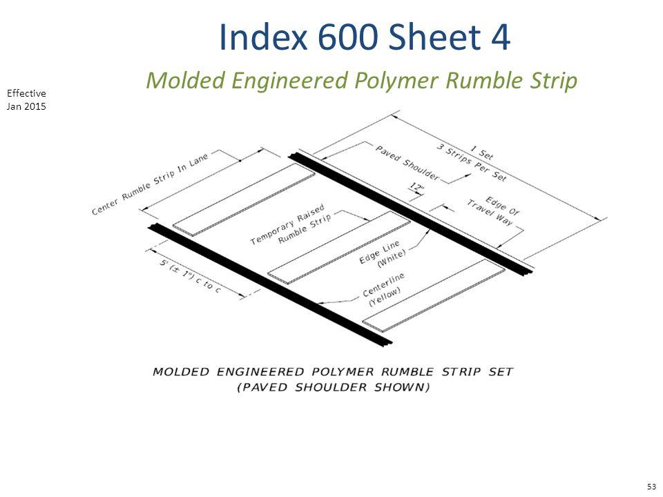 Index 600 Sheet 4 53 Molded Engineered Polymer Rumble Strip Effective Jan 2015