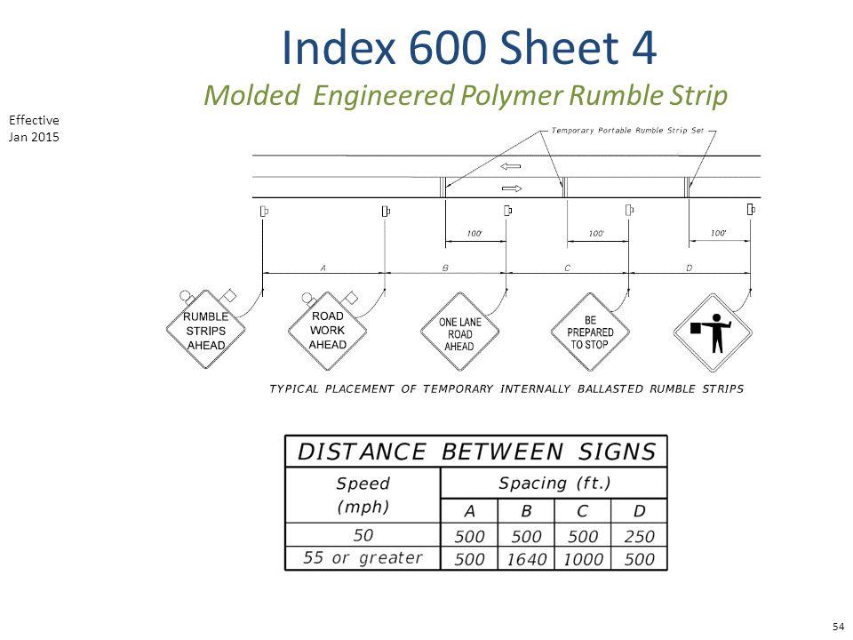 Index 600 Sheet 4 54 Molded Engineered Polymer Rumble Strip Effective Jan 2015