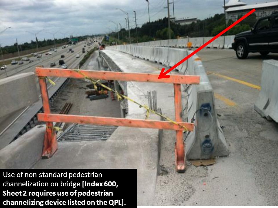 Use of non-standard pedestrian channelization on bridge [Index 600, Sheet 2 requires use of pedestrian channelizing device listed on the QPL].