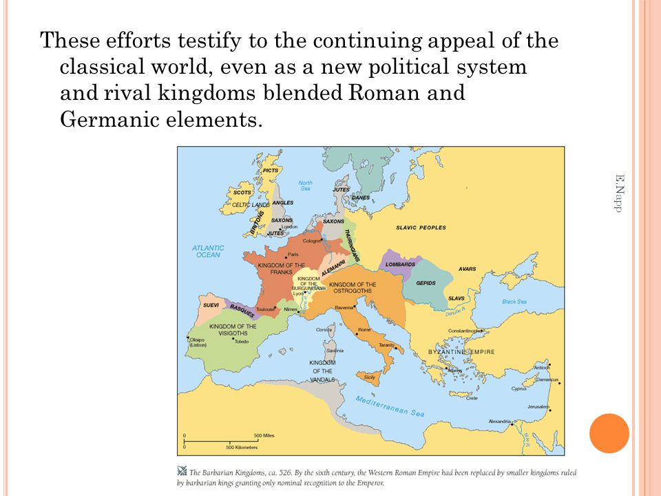 These efforts testify to the continuing appeal of the classical world, even as a new political system and rival kingdoms blended Roman and Germanic elements.