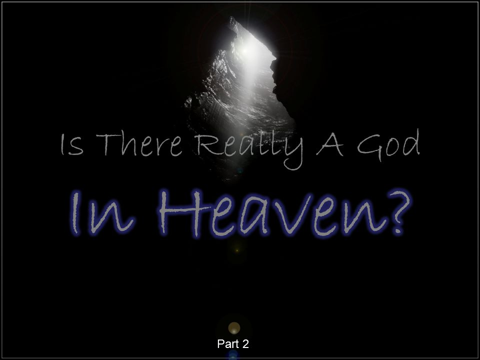 1.From Prophecy (Dan. 2:28) 2. From the heavens (Ps.