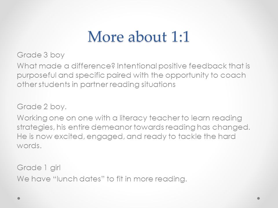 More about 1:1 Grade 3 boy What made a difference.