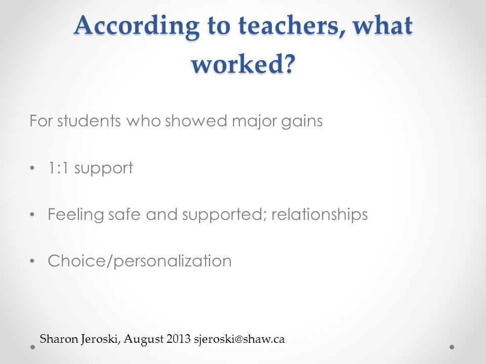 According to teachers, what worked.
