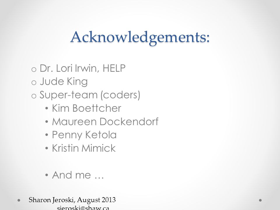 Acknowledgements: o Dr.